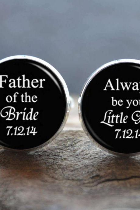 Wedding Cuff Links - Father of the Bride,Always be your Little Girl Cufflinks - Gift for father - Peronalized Wedding Jewelry - Gift for Dad