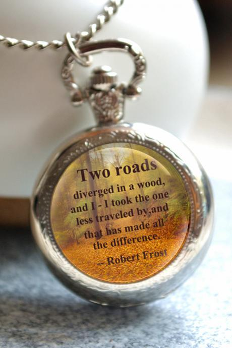 Poem Quote Pocket Watch,The road not taken poem watch necklace, Photo quartz watch jewelry, Forest jewelry