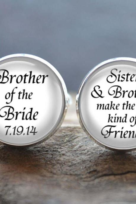 Brother of the Bride Cufflinks -Wedding cufflinks- Sisters&Brothers make the best kind of friends Cuff Links -Peronalized Wedding Jewelry
